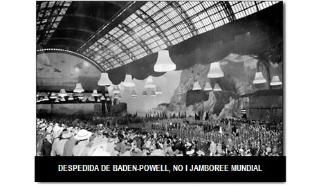 DESPEDIDA DE BADEN-POWELL, NO I JAMBOREE MUNDIAL